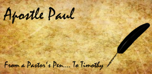 Apostle Paul - Timothy